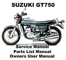 SUZUKI GT750 - Owners Workshop Service Repair Parts List Manual PDF on CD-R