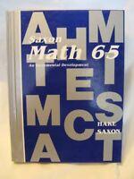 Math 65, Grades 4-8 by John H. Saxon and Stephen Hake (1994, Paperback, Reprint)