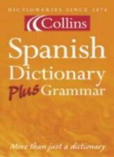 Collins Dictionary and Grammar - Collins Spanish Dictionary Plus Grammar-
