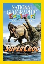 Explorer Pioneer: Supercroc by National Geographic Learning Paperback Book