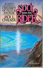 Jack L. Chalker: Children of Flux & Anchor (sf TB/MMPB, USA)