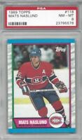1989 Topps hockey card #118 Mats Naslund, Montreal Canadiens graded PSA 8 NMMT