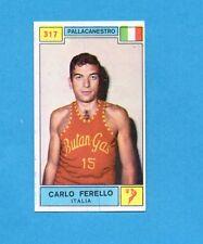 CAMPIONI SPORT 1969-70-PANINI-Figurina n.317- FERELLO -ITALIA-PALLACANESTRO-Rec