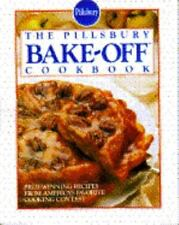 The Pillsbury Bake-Off Cookbook : Prize by Pillsbury Company Staff (1992,...