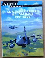 Ospery Del Prado - Aerei Militari 52 - Le guerre aeree nei Balcani - aviazione
