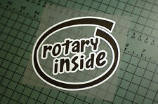ROTARY INSIDE Sticker Decal Vinyl JDM Euro Drift Lowered illest Fatlace