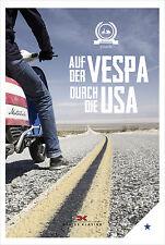 Auf der Vespa durch die USA Reisebericht Fernreise Bericht Abenteuer Buch Book