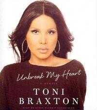 Unbreak My Heart : A Memoir by Toni Braxton (2014, CD, Unabridged)