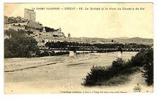 CPA 26 Drôme Crest La Drôme et le Pont du chemin de fer