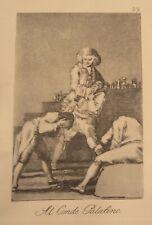 Francisco de Goya print Al Conde Palatino 10th edition Guarro watermark c.1920