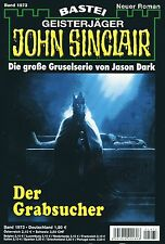 JOHN SINCLAIR ROMAN Nr. 1973 - Der Grabsucher - Jason Dark NEU