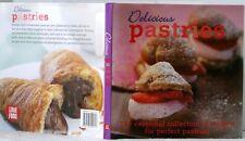 EUC 2007 DELICIOUS PASTRIES CookBook ESSENTIAL Recipe for PERFECT PASTRIES HC-DJ