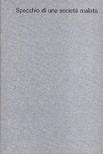 BRIZIO Giorgio, Specchio di una società malata. Galleria d'arte Davico, 1975