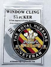 THE ROYAL HUSSARS, VETERAN WINDOW CLING STICKER  8.7cm Diameter