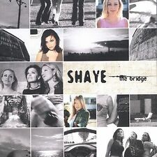 The Bridge by Shaye (CD, 2003, Emi)