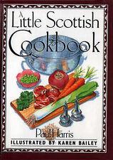 A Little Scottish Cookbook (International little cookbooks), Paul Harris