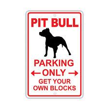 Pit Bull Dog Owner Parking Only Novelty Aluminum 8x12 Metal Sign