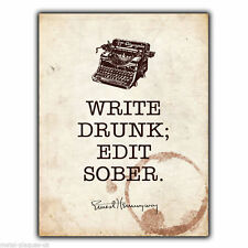"METAL SIGN WALL PLAQUE ""WRITE DRUNK EDIT SOBER"" Ernest Hemingway Quote poster"