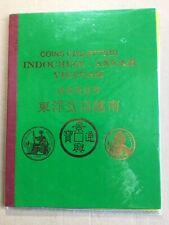 Carnet de 34 pièces de monnaie -  Indochine Annam Viêtnam  1802~1976