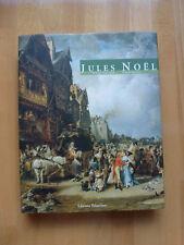 JULES NOEL peintre de Bretagne et de Normandie catalogue NEUF 2006,191pages