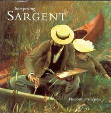Interpreting Sargent by Elizabeth Prettejohn 1999  JOHN SINGER SARGENT