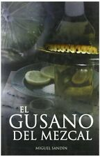Gusano Del Mezcal, El