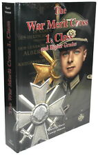 The War Merit Cross 1. Class and higher Grades (Dietrich Maerz / George Stimson)