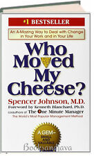 Who Moved My Cheese? by Spencer Johnson (Hardcover) adapting to change