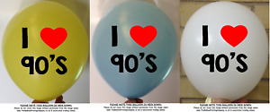 Assorted Colour Latex Balloons 90s I Love Ninties Birthday Adult Party Dance