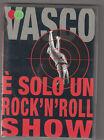 VASCO ROSSI - è solo un rock'n'roll show DVD
