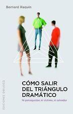 NEW Como salir del triangulo dramatico (Spanish Edition) (Coleccion Psicologia)