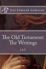 The Old Testament: the Writings by Joel Anderson (2017, Paperback)