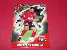 PANINI FOOTBALL CARD 98 1997-1998 GHEORGHE MIHALI EA GUINGAMP EAG ROUDOUROU