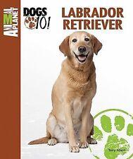 Labrador Retriever by Terry Albert (2011, Hardcover)