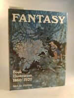 Fantasy: Book Illustration, 1860-1920 Peppin, Brigid: 538486