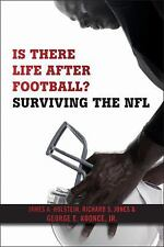 Is There Life after Football? : Surviving the NFL by George E. Koonce Jr.