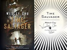 Wesley Chu~PERSONALLY SIGNED & DATED~Time Salvager~1st/1st HC + PHOTOS!!