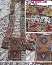Antique Great Lakes Ammo Pouch / Beaded Bandolier( plains pipe woodlands Ojibwa)