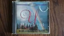 I Call You Faithful - Worship Alive Series - Star Song - 1993 - CD