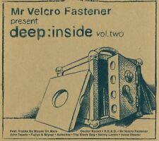 MR VELCRO FASTENER PRESENT DEEP:INSIDE VOL. 2 CD E1683