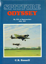 spitfire odyssey .( my life at supermarines 1936-1957 ) by c.r.russell