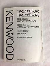Kenwood VHF/UHF Transceiver Instruction Manual TK-270 TK-370 TK-278 TK-378