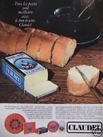 PUBLICITÉ 1968 CLAUDEL LE BON BEURRE TOUS LES PAINS SONT MEILLEURS