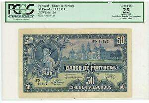 Portugal ... P-136 ... 50 Escudos ... 13.1.1925 ... *VF+* ... PCGS 25 (VF+)
