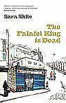 The Falafel King is Dead: By Shilo, Sara