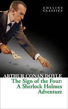 The Sign of the Four (Collins Classics) by Arthur Conan Doyle Paperback Book New