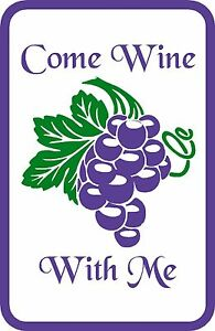 """Come Wine With Me Sign Aluminum 12"""" x 18"""" for Bar Pub Cellar Tasting Room Wall"""