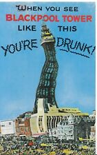 Lancashire Postcard - When You See Blackpool Tower Like This - Drunk - Ref M952