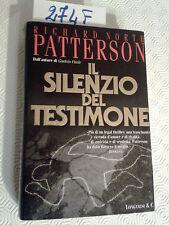 PATTERSON Richard North  -  IL SILENZIO DEL TESTIMONE  -  LONGANESI & C.  - 1999