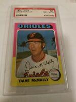 1975 DAVE MCNALLY TOPPS #26 ORIOLES PSA 8